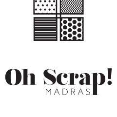 Oh Scrap Madras